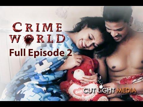 Crime world | full Episode 2 | web series | 2018