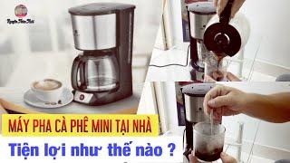 Hướng dẫn sử dụng máy pha cà phê mini tại nhà | Coffee