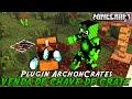 Minecraft Plugin Tutorial ArchonCrates - VENDA DE CHAVE PARA CRATE