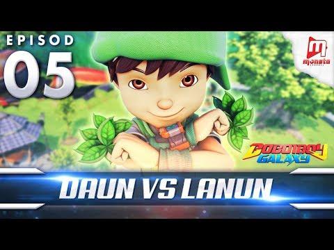 BoBoiBoy Galaxy EP05 | Daun VS Lanun - (ENG Subtitle)