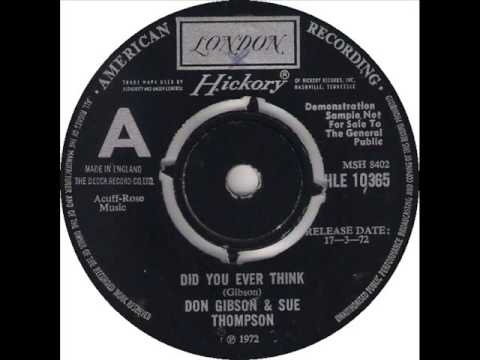 """Don Gibson & Sue Thompson """"Did You Ever Think"""""""