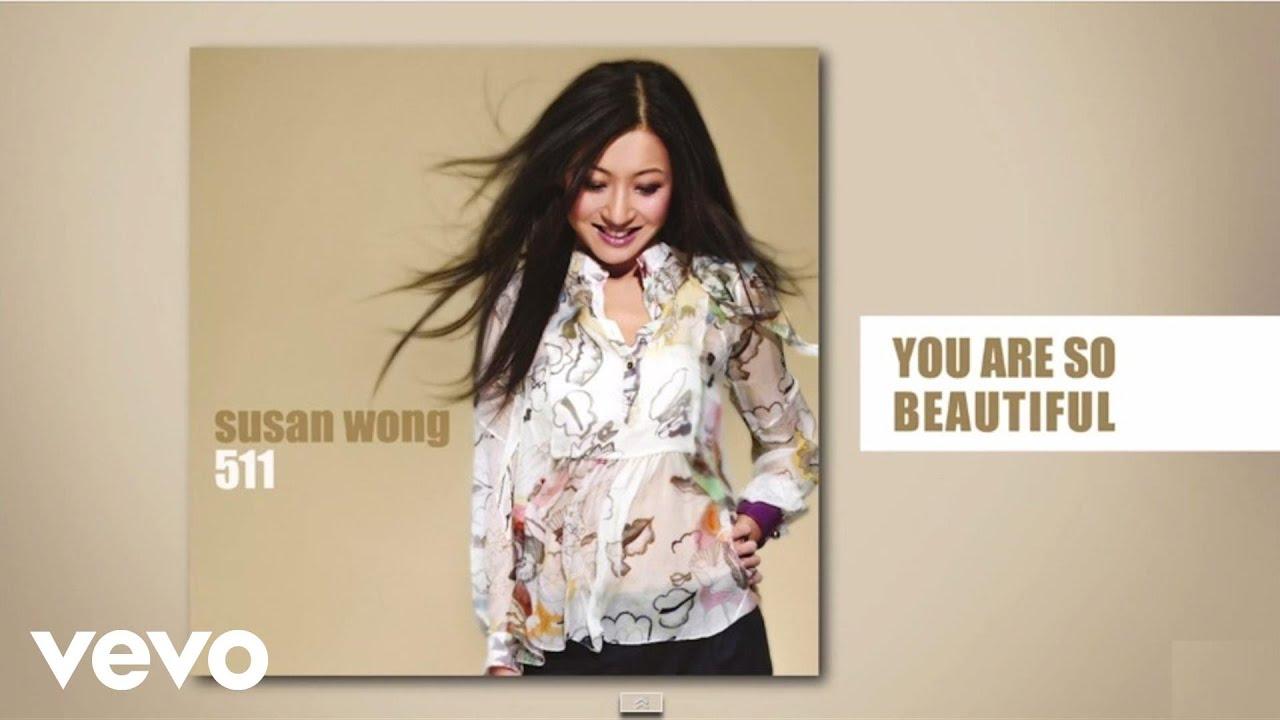 susan-wong-you-are-so-beautiful-audio-susanwongvevo