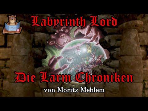 [Labyrinth Lord] Die Larm Chroniken - Die Rückkehr des Bergkönigs