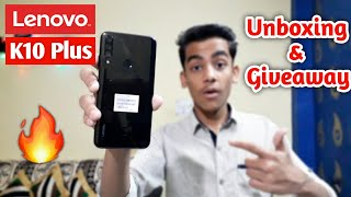 Lenovo K10 Plus Unboxing & Giveaway | Best Budget Phone In 2019