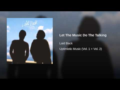 Let The Music Do The Talking - YouTube