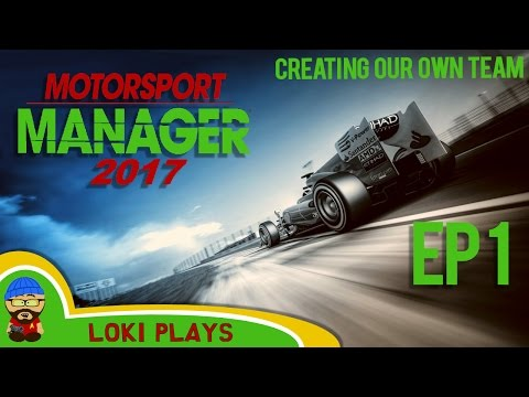 🚗🏁 Motorsport Manager PC - Lets Play EP1 - Creating our own team - F1 Manager