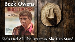 Watch Buck Owens Shes Had All The Dreamin She Can Stand video