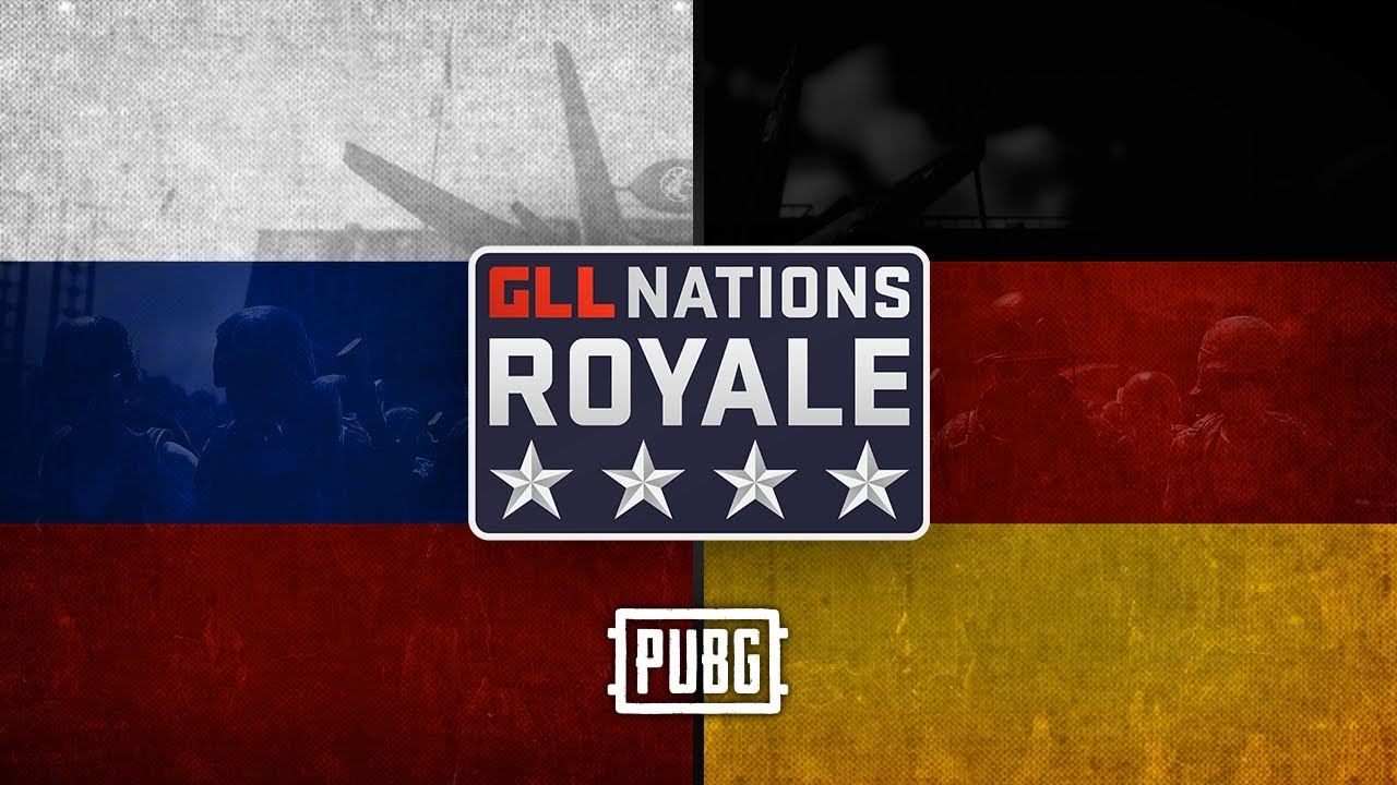 GLL Nations Royale: PUBG EMEA - Grand Finals - Russia V Germany