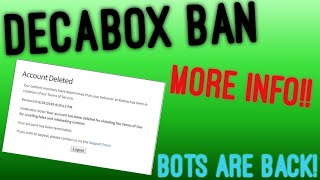 UPDATE ON DECABOX BAN, BOTS ARE BACK? (ROBLOX)