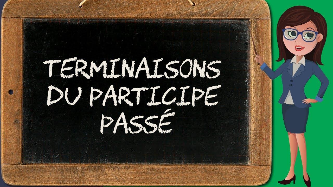 Participe Passe Comment Le Reconnaitre Bien Ecrire