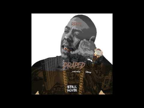 Reezy - Draped (Prod by Reezy)