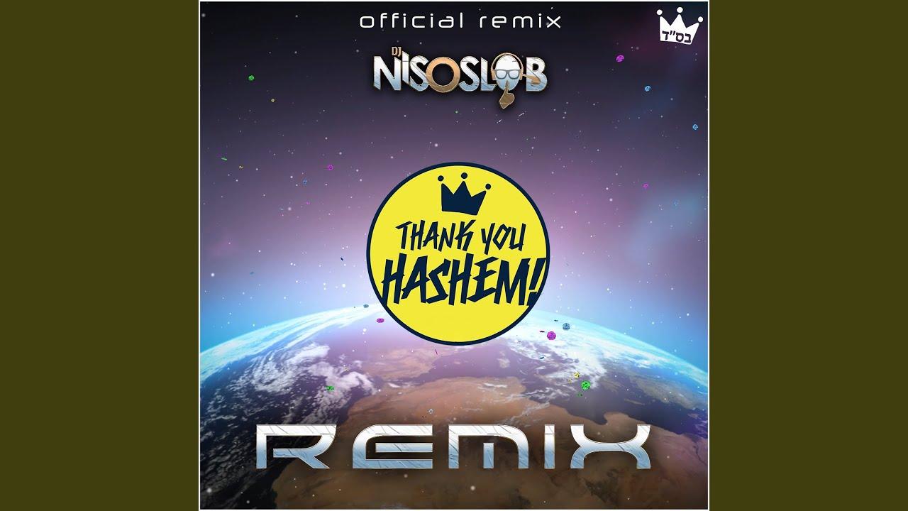 Thank You Hashem (DJ Niso Slob Official Remix)