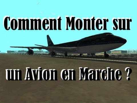Gta 4 comment monter sur un avion en marche youtube - Comment monter un toilette ...