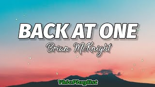 Brian McKnight - Back At One (Lyrics)🎶