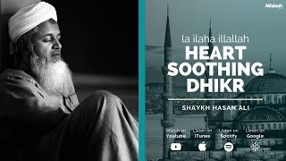 Download La ilaha illallah - Heart Soothing Dhikr - Shaykh Hasan Ali - 1 Hour - (Зикр - Шейх Хасан Али)