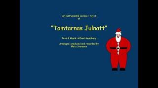 Tomtarnas Julnatt - Instrumental med text