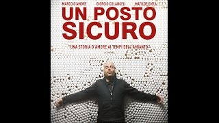 Un posto sicuro HD 2015 - Full Movie