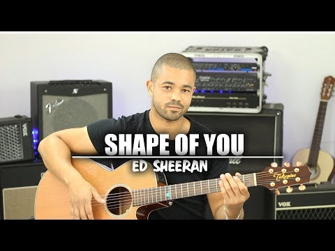 SHAPE OF YOU - ED SHEERAN [Tuto Guitare] #1