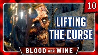 Witcher 3 🌟 BLOOD AND WINE 🌟 Lifting the Curse - The Wight Spoon Collector #10