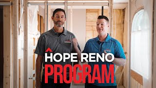 HOPE Reno Program...$0 Down, No Payments for 6 Months - HOPE Construction