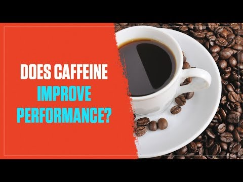 Does Caffeine Really Improve Workout Performance? A Simple Science-Based Answer (2017)