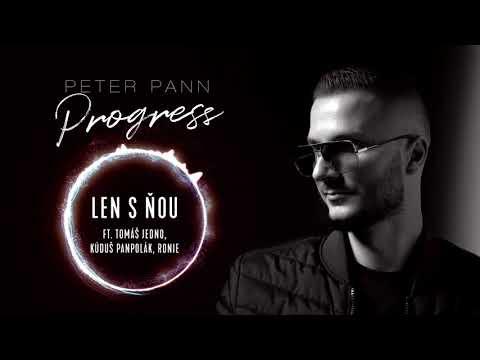 Peter Pann - LEN S ŇOU (ft. Tomáš Jedno, Kúduš Panpolák, Ronie)