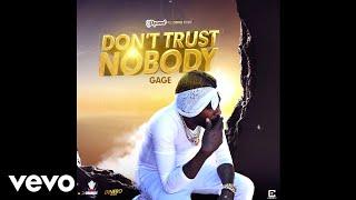 Gage - Don't Trust Nobody