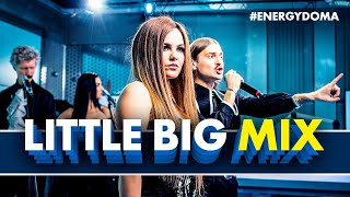 ​@Little Big -MIX - Uno, I'm Ok, Skibidi, Faradenza (Live @ Радио ENERGY)
