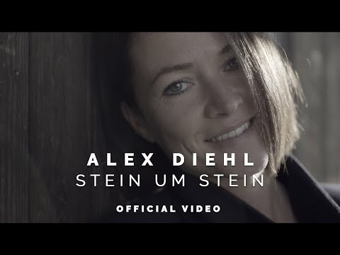 Alex Diehl - Stein um Stein (Official Video)