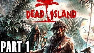 Dead Island Gameplay Walkthrough Part 1 - Xbox 360 Playthrough Review - Live Commentary Let
