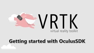 [Basics] Getting Started With Oculus SDK