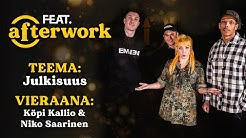 FEAT AFTERWORK - JULKISUUS #1 NIKO SAARINEN & KÖPI KALLIO / FEAT.FI