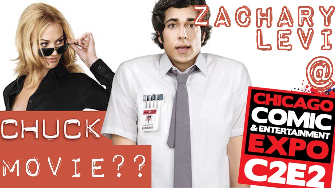 Chuck Movie?? Zachary ...