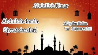 59.Abdulloh domla - Adiy ibn Holim va Najron vafoti