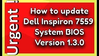 Dell Inspiron 15 7000 Bios Update