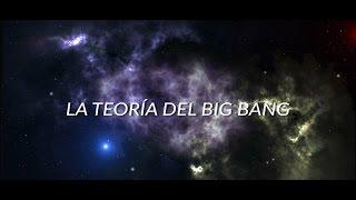 La Teoría del Big Bang ||  Ciencia Clip 2017
