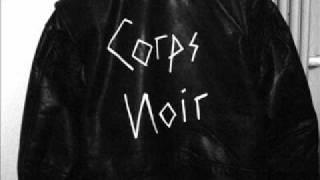 Corps Noir - let me