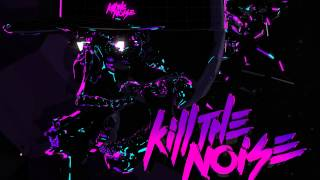 Kill The Noise & Feed Me - Thumbs Up (For Rock N