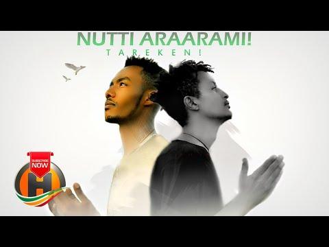 Andu'alam Gosaa & Kabel Desalegn – Nutti Araarami   ታረቀን – New Ethiopian Music 2020 (Official Video)