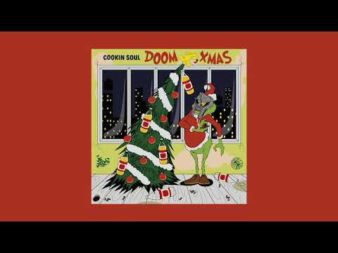 Cookin' Soul - DOOM XMAS [MF DOOM Remixes]