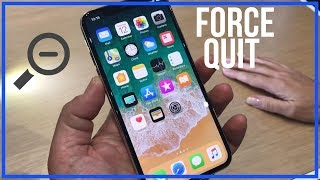 How To Force Quit Apps on iPhone X - Close Apps Completely