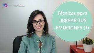 Técnicas para LIBERAR TUS EMOCIONES (I).- PsicoAyudarTeOnline.es Ep. 34