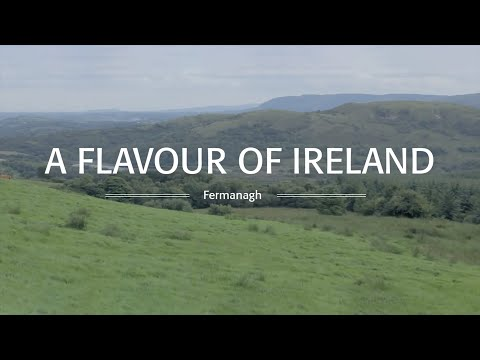 A Flavour of Ireland -- County Fermanagh
