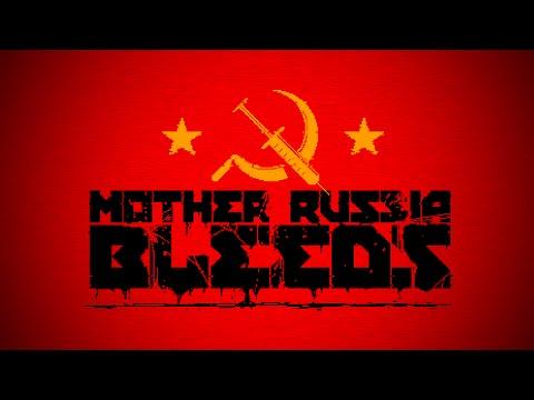 Mother Russia Bleeds (PC) - Havin' A Swatch! | Mother Russia Bleeds Gameplay