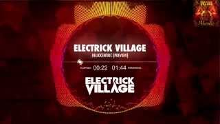 Electrick Village - Heliocentric (Preview)