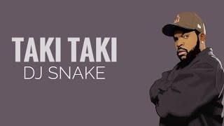 Taki Taki DJ Snake gomez ozuna cardi | edit song mp3 |