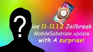IOS 11.1.2 MOBILE-SUBSTRATE BY SAURIK AND ? #UPDATE.