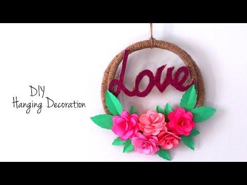 Hanging Decoration DIY Craft | Valentine's  Day Gift Idea | DIY Home Decor