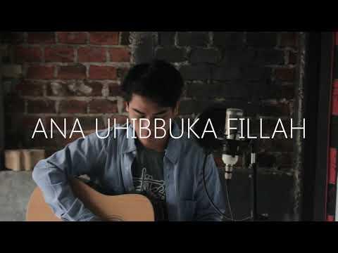 Ana Uhibbuka Fillah - Aci Cahaya (cover Akustik) K.A