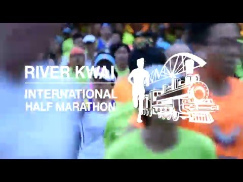 River Kwai International Half Marathon,Thailand Trailer #2